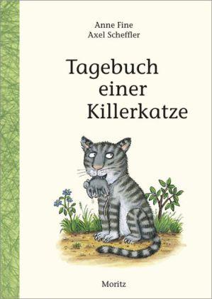 Anne Fine, Scheffler, Axel: Tagebuch einer Killerkatze