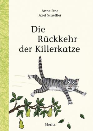 Anne Fine, Scheffler, Axel: Die Rückkehr der Killerkatze