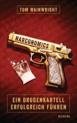 Tom Wainwright: Narconomics