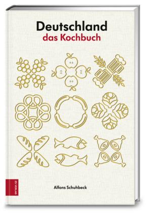 Alfons Schuhbeck: Deutschland - das Kochbuch