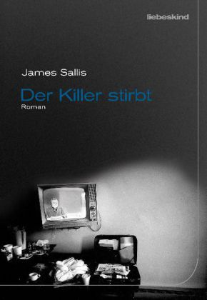 James Sallis: Der Killer stirbt