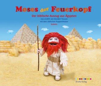 Shlomit Tulgan: Moses der Feuerkopf
