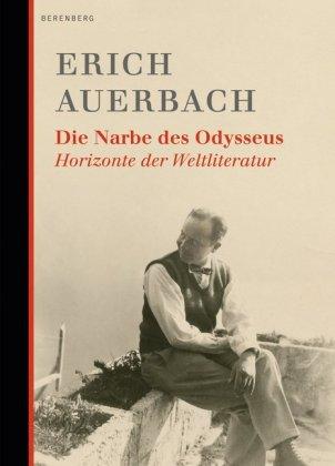 Erich Auerbach: Die Narbe des Odysseus