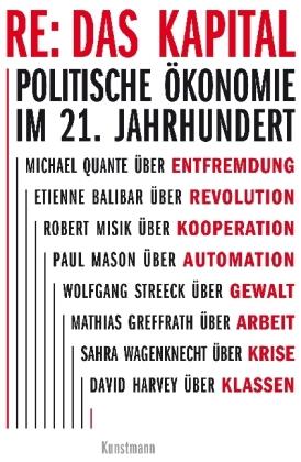 Mathias Greffrath: RE: Das Kapital