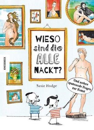 Susie Hodge: Wieso sind die alle nackt?