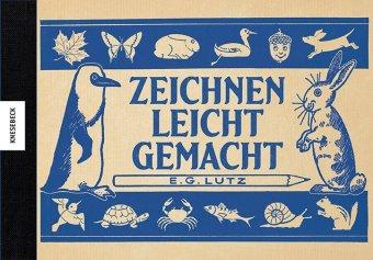 E. G. Lutz: Zeichnen leicht gemacht
