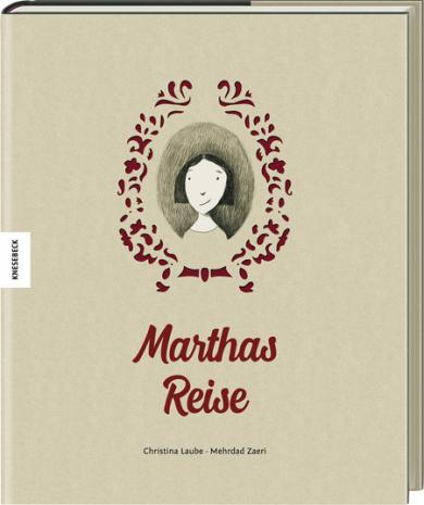 Christina Laube, Zaeri, Mehrdad: Marthas Reise