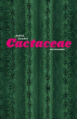 Judith Zander, Judith Schalansky: Cactaceae
