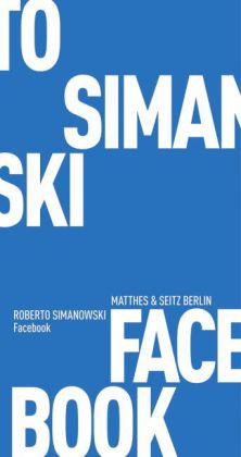 Roberto Simanowski: Facebook-Gesellschaft