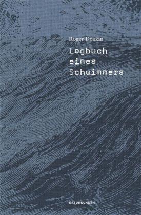 Roger Deakin, Judith Schalansky: Logbuch eines Schwimmers
