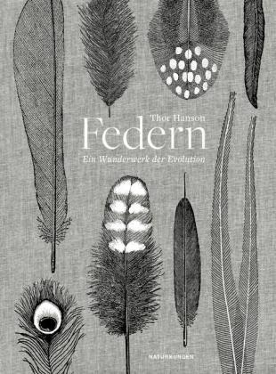 Thor Hanson, Judith Schalansky: Federn
