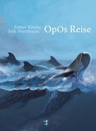Esther Kinsky, Nordmann, Falk: Opos Reise