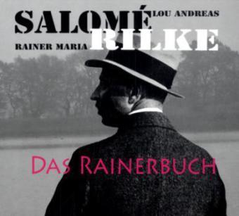 Lou Andreas-Salomé, Rainer Maria Rilke: Das Rainerbuch