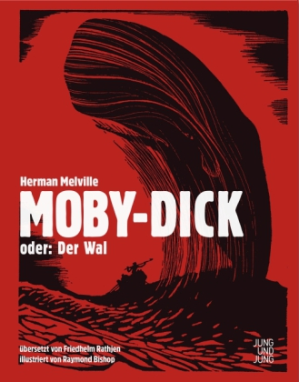 Herman Melville, Raymond Bishop: Moby-Dick; oder: Der Wal