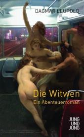 Dagmar Leupold: Die Witwen