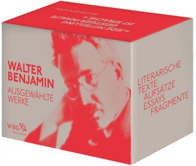 Walter Benjamin: Ausgewählte Werke