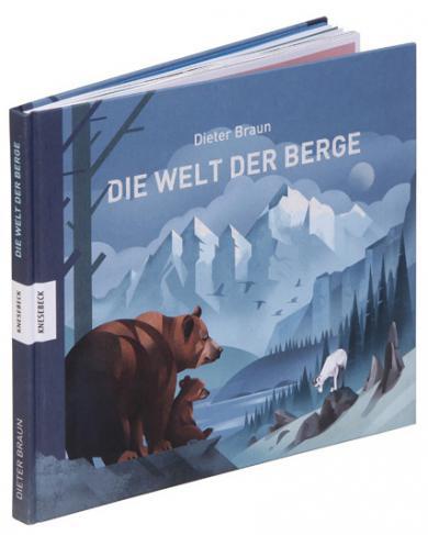 Dieter Braun: Die Welt der Berge