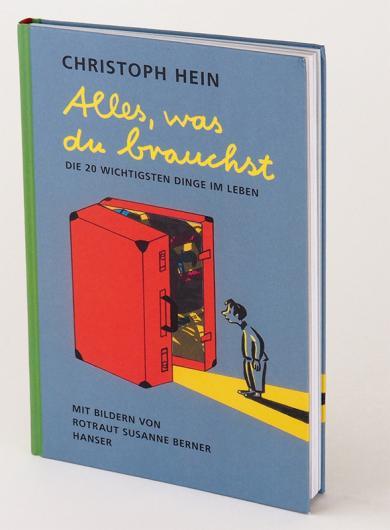 Rotraut Susanne Berner, Christoph Hein: Alles, was du brauchst