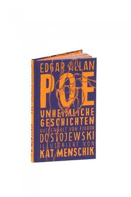 Menschik, Kat, Edgar Allan Poe: Poe: Unheimliche Geschichten