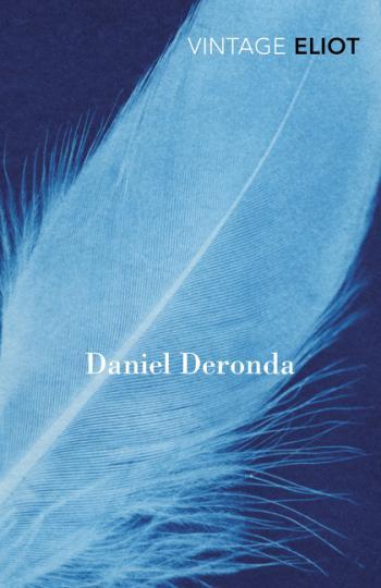 George Eliot: Daniel Deronda