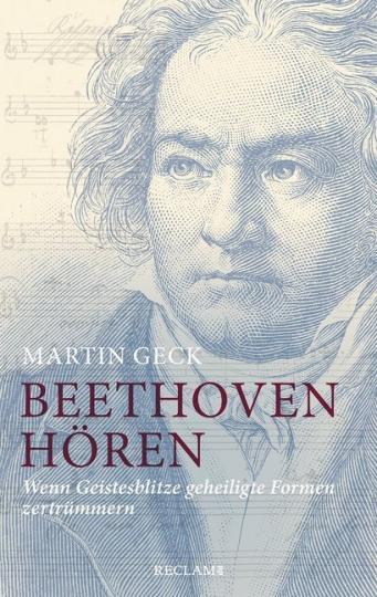 Martin Geck: Beethoven hören