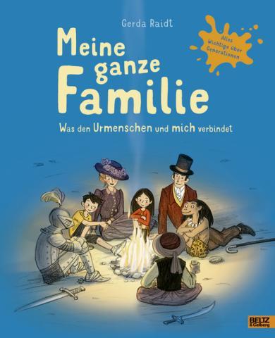 Gerda Raidt: Meine ganze Familie