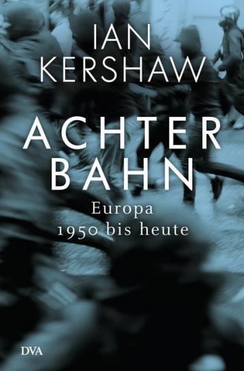 Ian Kershaw: Achterbahn