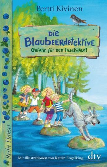 Pertti Kivinen, Engelking, Katrin: Die Blaubeerdetektive. Gefahr für den Inselwald!