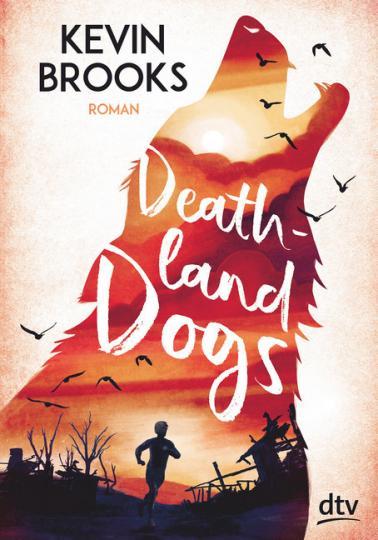 Kevin Brooks: Deathland Dogs