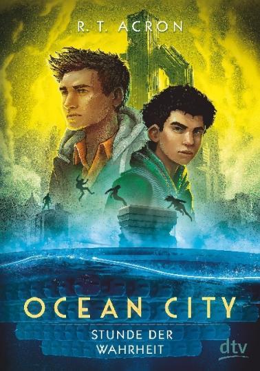R. T. Acron: Ocean City - Stunde der Wahrheit