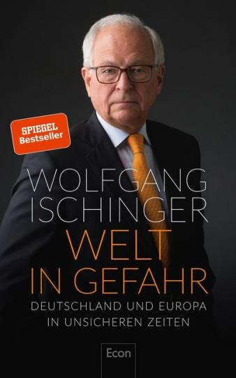 Wolfgang Ischinger: Welt in Gefahr