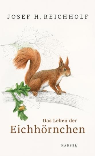 Josef H. Reichholf, Brandstetter, Johann: Das Leben der Eichhörnchen