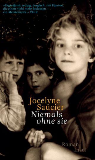 Jocelyne Saucier: Niemals ohne sie