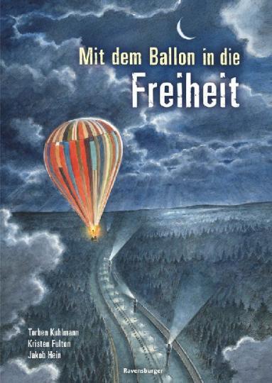 Kristen Fulton, Kuhlmann, Torben: Mit dem Ballon in die Freiheit