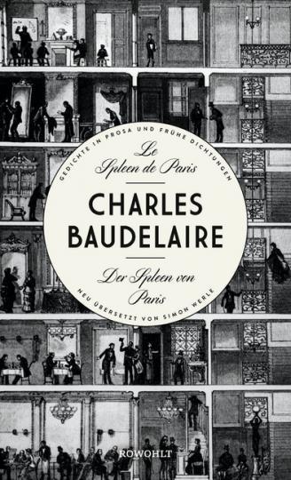 Charles Baudelaire: Le Spleen de Paris - Der Spleen von Paris