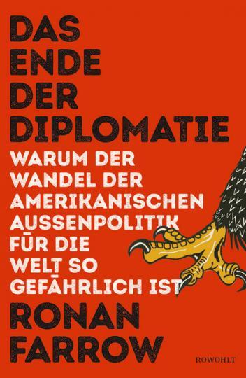 Ronan Farrow: Das Ende der Diplomatie