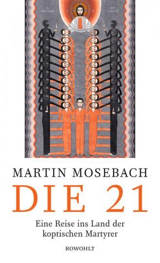 Martin Mosebach: Die 21