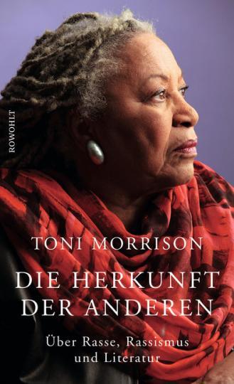 Toni Morrison: Die Herkunft der anderen