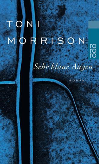 Toni Morrison: Sehr blaue Augen