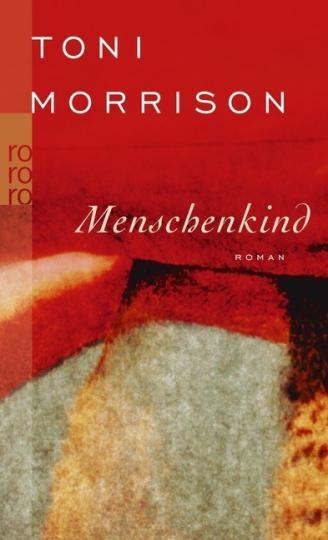 Toni Morrison: Menschenkind