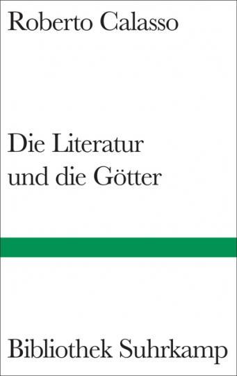 Roberto Calasso: Die Literatur und die Götter