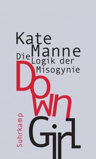 Kate Manne: Down Girl