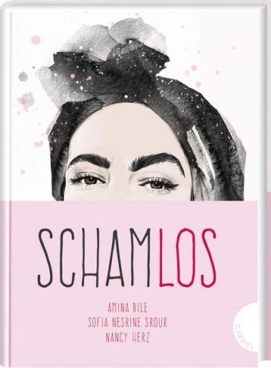Amina Bile, Nancy Herz, Sofia Nesrine Srour, Røise, Esra: Schamlos