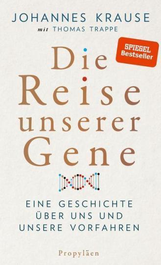 Johannes Krause, Thomas Trappe: Die Reise unserer Gene
