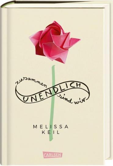 Melissa Keil: Zusammen sind wir unendlich