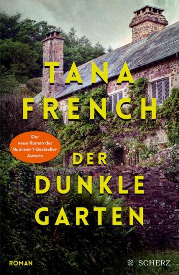 Tana French: Der dunkle Garten