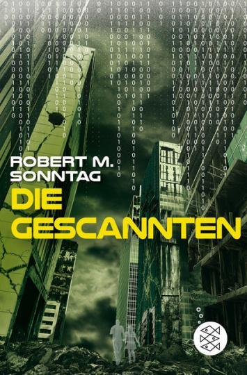 Robert M. Sonntag: Die Gescannten
