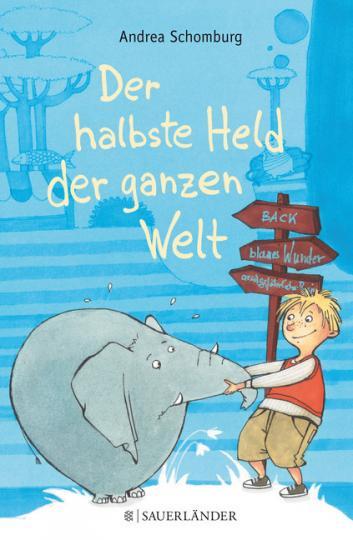 Andrea Schomburg, Gotzen-Beek, Betina: Der halbste Held der ganzen Welt