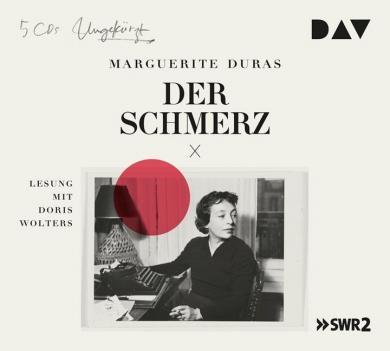 Marguerite Duras: Der Schmerz, 5 Audio-CDs