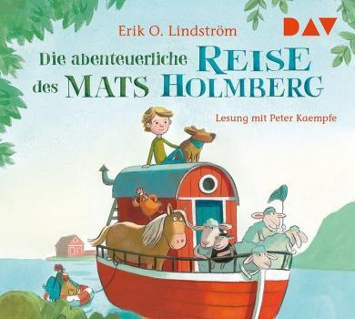 Erik Ole Lindström, Bougaeva, Sonja: Die abenteuerliche Reise des Mats Holmberg, 2 Audio-CDs